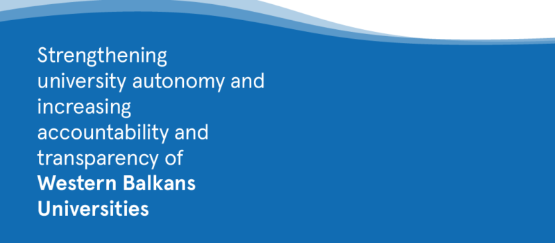 Strengthening university autonomy and increasing accountability and transparency of Western Balkan Universities, STAND